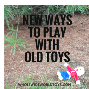 new ways to play with old toys-2